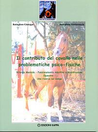 Contributo del cavallo nelle problematiche psicofisiche. Ritardo Mentale Funzionamento Adattivo e Riabilitazione Equestre Una ricerca sul cmapo